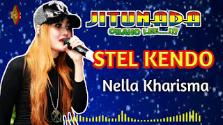 (3.49 MB) Download Lagu Nella Kharisma - Stel Kendo Mp3