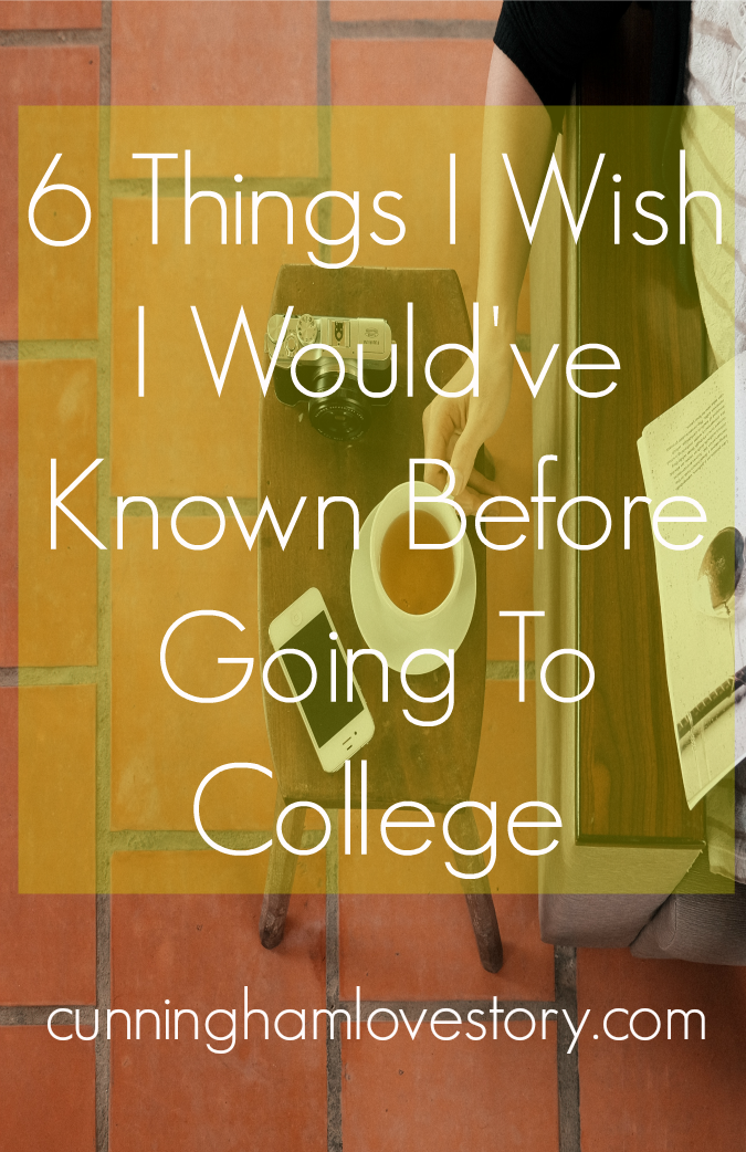 6_things_I_wish_I_would've_known_before_starting_college