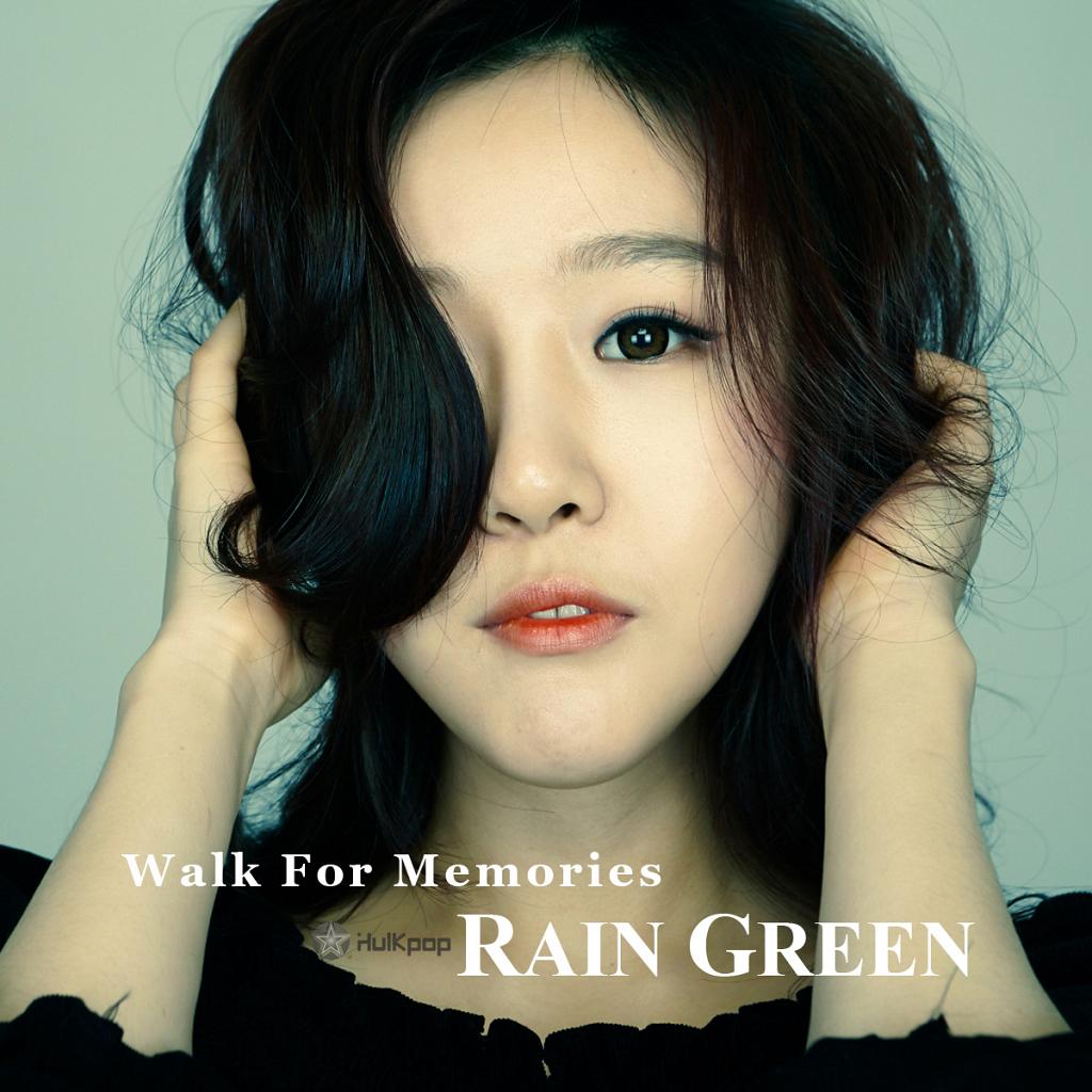 [EP] Rain Green – Walk For Memories