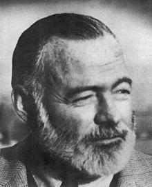 Ernest Hemingway  <br />(July 21, 1899 – July 2, 1961)