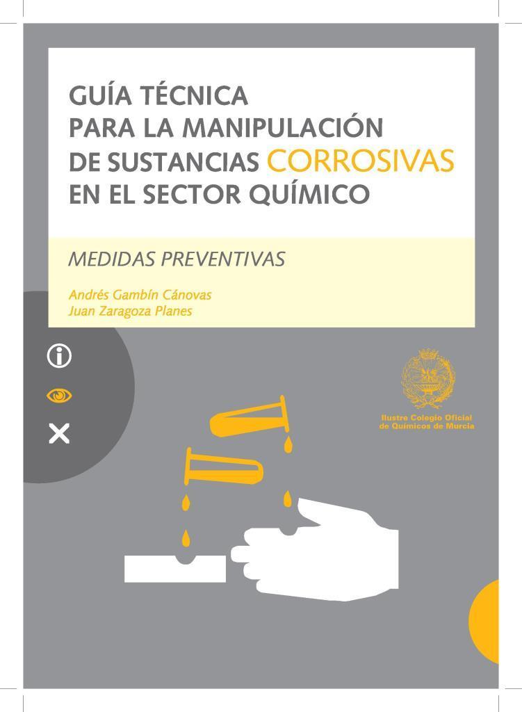 Guía técnica para la manipulación de sustancias corrosivas en el sector químico