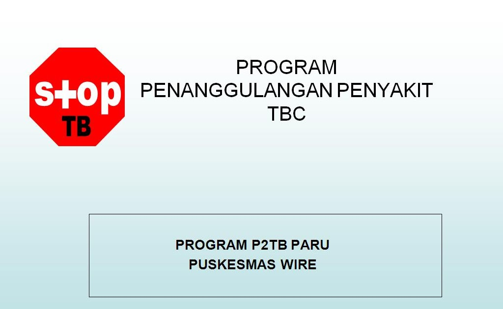 TUBERKULOSIS (TBC) - PowerPoint PPT Presentation