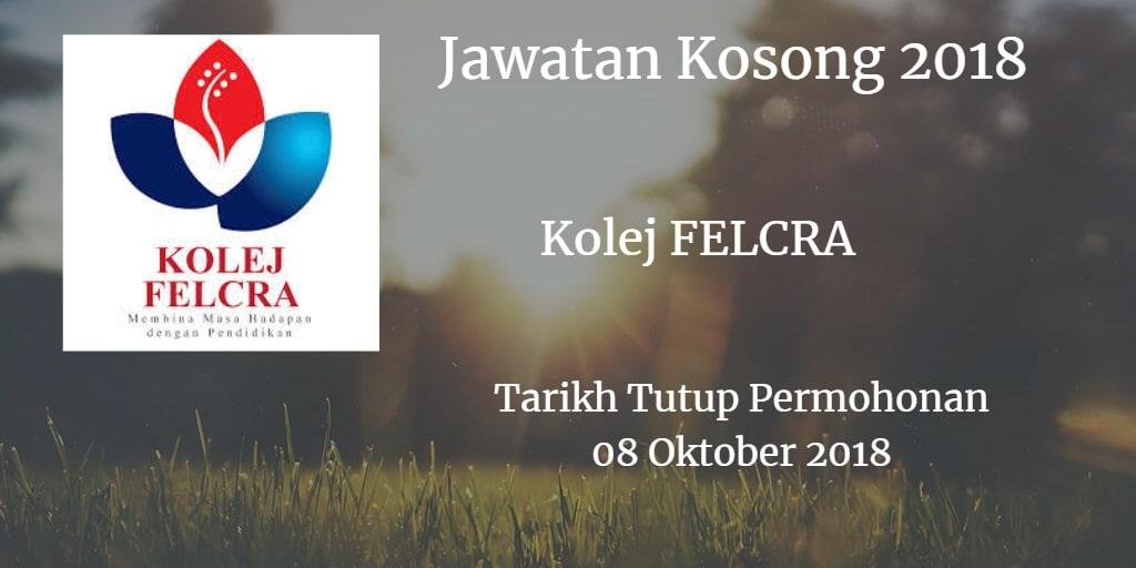 Jawatan Kosong Kolej FELCRA 08 Oktober 2018