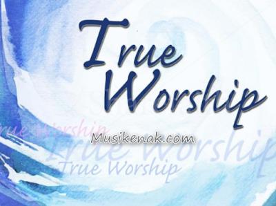 Lagu Rohani Kristen Dari True Worshippers Mp3 Lengkap Full Album Terbaru