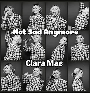 Clara Mae's Music: Not Sad Anymore (Single-Track) - Song Chorus: So hey, what's the use being sad over you.. - Streaming/MP3 Download