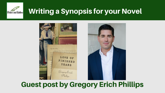 Writing a Synopsis for your Novel, guest post by Gregory Erich Phillips