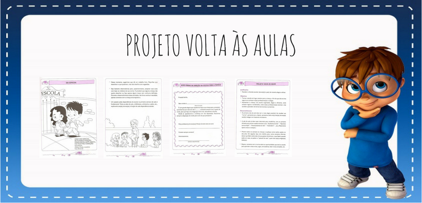 Projeto Volta As Aulas 01: Portal Do Professor Do Ensino Infantil: Projeto: Volta às