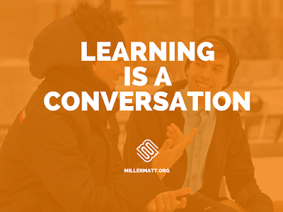 Learning is a Conversation #ITA17