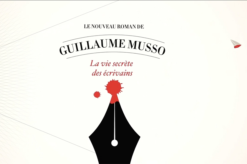 La vie secrète des écrivains - Guillaume Musso
