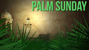 Palm Sunday Bible verses 2018