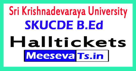 Sri Krishnadevaraya University B.Ed (ODLS) Hall Tickets 2017
