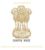 Jharkhand High Court Steno Admit Card