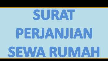 Contoh Surat Perjanjian Kontrak Sewa Rumah Beserta Peraturan