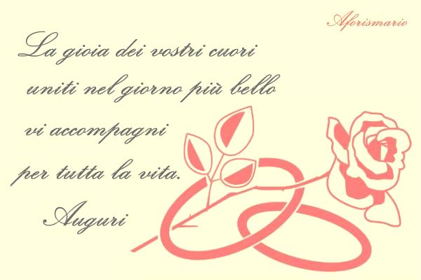 Aforismario 120 bellissime frasi per auguri di for Differenza unione civile e matrimonio