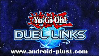 تحميل لعبة Yu-Gi-Oh! Duel links للاندرويد