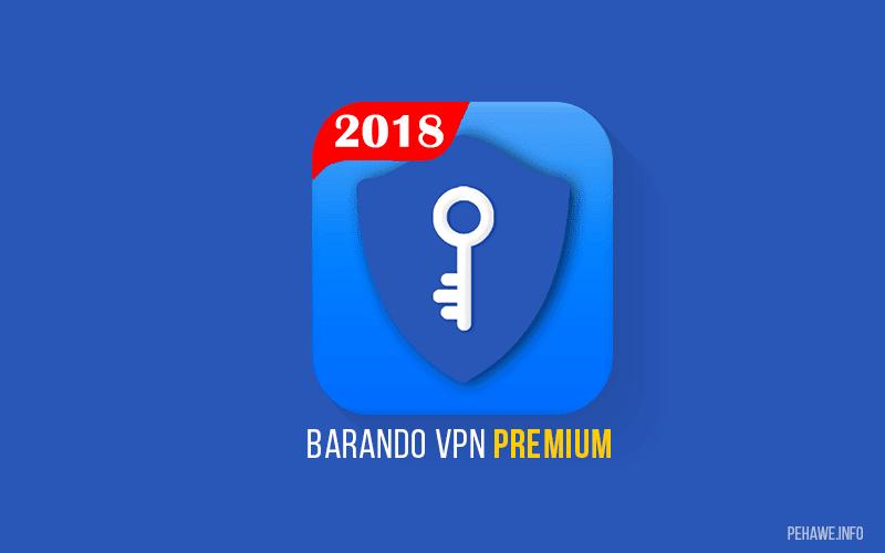Barando VPN Pro Premium v4.5.1 Apk
