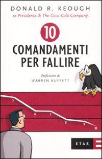 10 comandamenti per fallire - Donald Keough (successo)