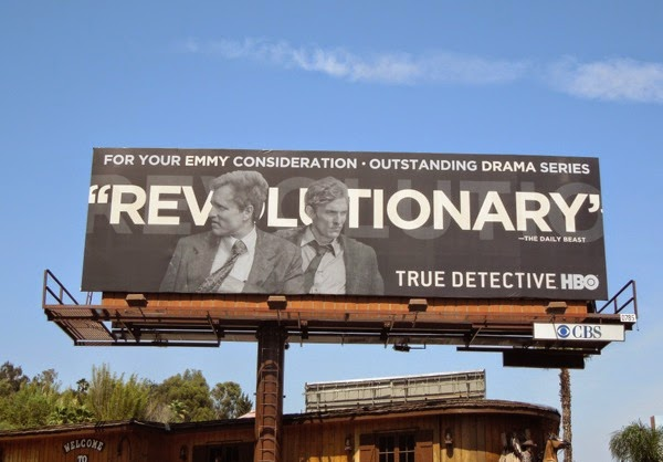 Revolutionary True Detective HBO Emmy 2014 billboard