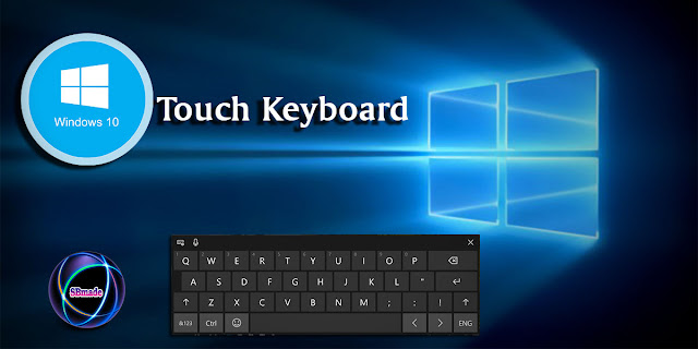 The Touch Keyboard in Windows 10