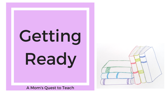 A Mom's Quest to Teach Logo and text of Getting Ready