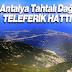 Antalya Tahtalı Dağı Teleferik Turu