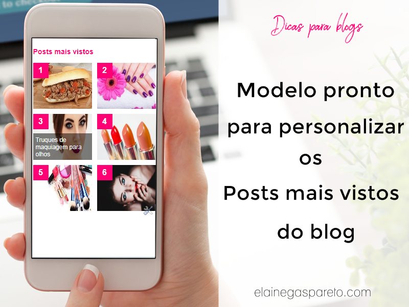 Modelo pronto para personalizar as Postagens mais vistas do blog