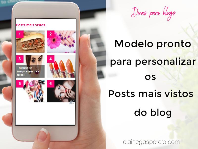 Modelo pronto para personalizar as Postagens mais vistas do blog