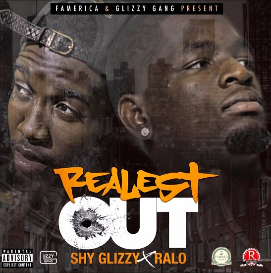 Ralo & Shy Glizzy - Realest Out