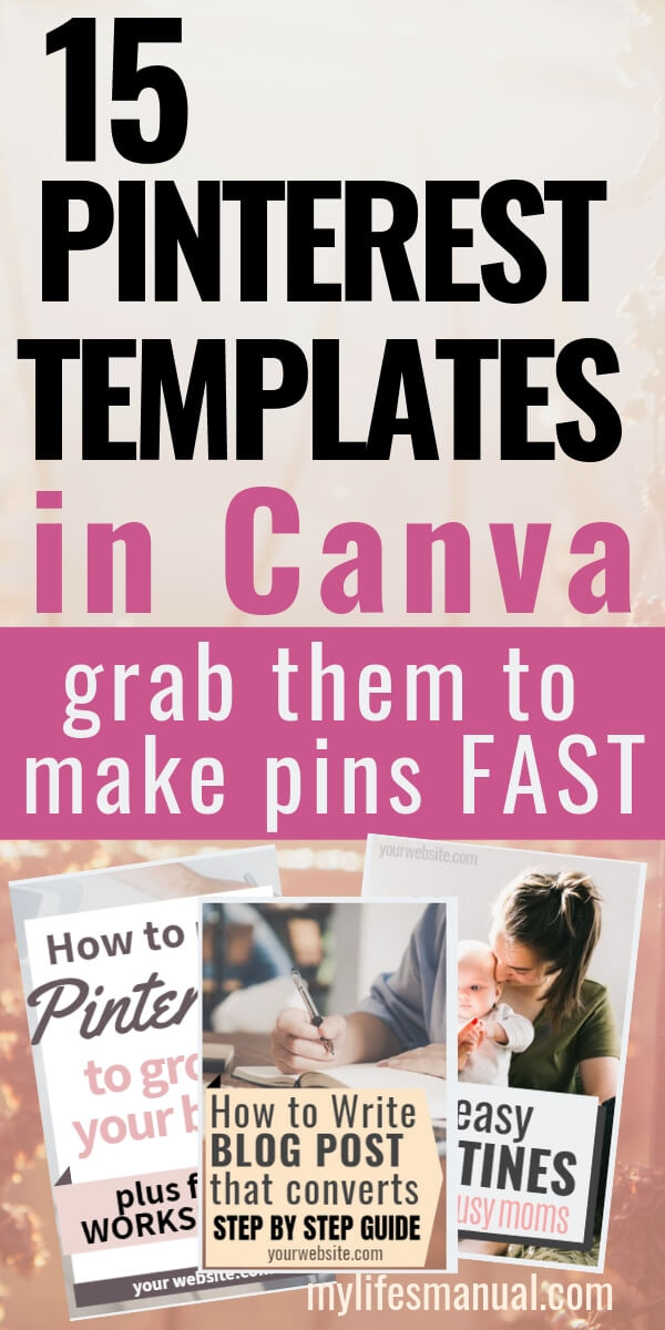 Feminine Pinterest Templates In Canva - Easy to edit to help you make Pinterest Pins FAST