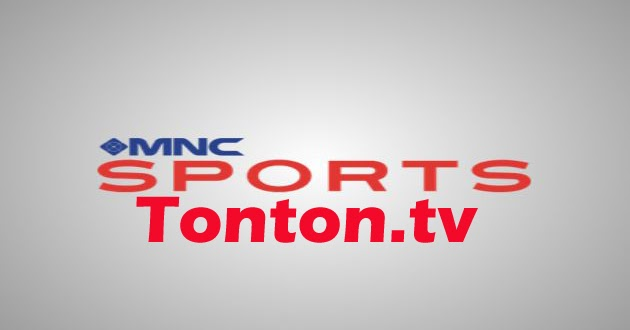 Nonton Live Streaming MNC Sports TV Online Indonesia