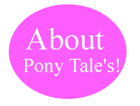 Find out more about Pony Tale's