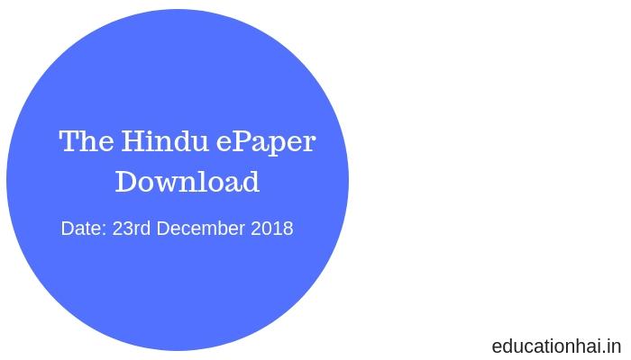 The Hindu ePaper Download 23th December 2018