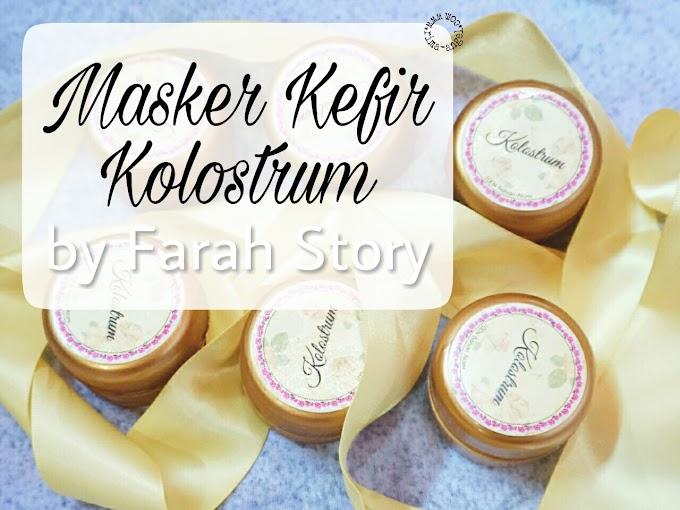 Review Masker Kefir Kolostrum by Farah Story