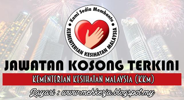 Jawatan Kosong Terkini 2016 di Kementerian Kesihatan Malaysia (KKM)