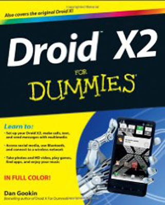 Droid X2 For Dummies (For Dummies (Computer/Tech))