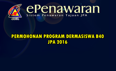 permohonan program dermasiswa b40 jpa 2016