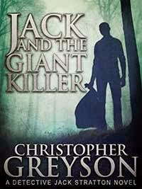 Jack and the Giant Killer - A thriller by Christopher Greyson