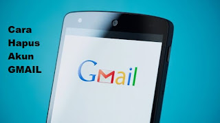 Cara Menghapus Gmail
