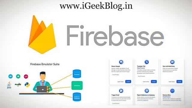 Google Firebase News: Announces Extensions, App Distribution for iOS and Android, and web app analytics