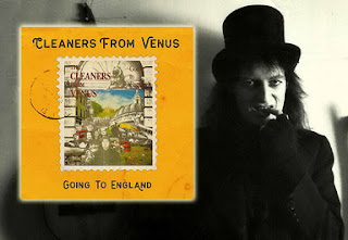 The Cleaners From Venus - Going To England 2019