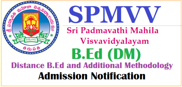 Sri Padmavati Mahila Visva Vidyalayam, Tirupati Released Distance B.Ed Notification 2018-19 for In Service Teachers in AP and Telangana. Good Opportunity to get B.Ed Qualifications for the teachers who have appointed as SGT with D.Ed and willing to complete B.Ed. B.Ed Admission Application Form Prospectus In Service Certificate Format Important Dates and Fee Particulars are available here padmavati-university-distance-bed-admission-notification-download-application-form