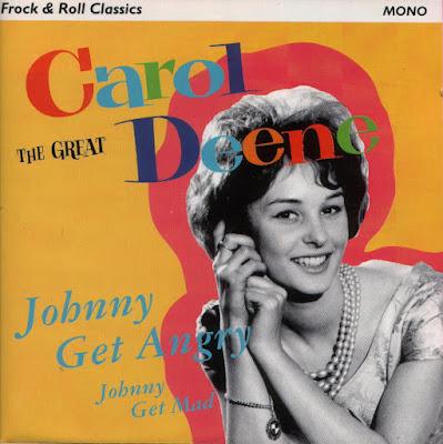 Carol Deene - Johnny Get Angry