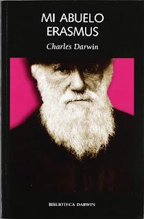 """Mi abuelo erasmus"" - Charles Darwin"