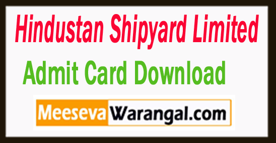 Hindustan Shipyard Admit Card Download 2017