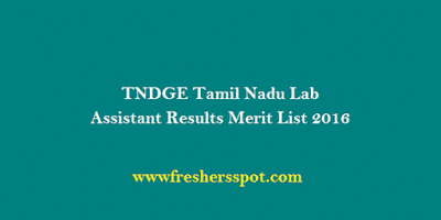 TNDGE Tamil Nadu Lab Assistant Results Merit List 2016