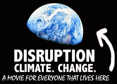END CLIMATE DISRUPTION!