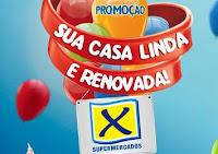 Promoção Sua Casa linda e renovada X Supermercados aniversarioxsupermercados.com.br