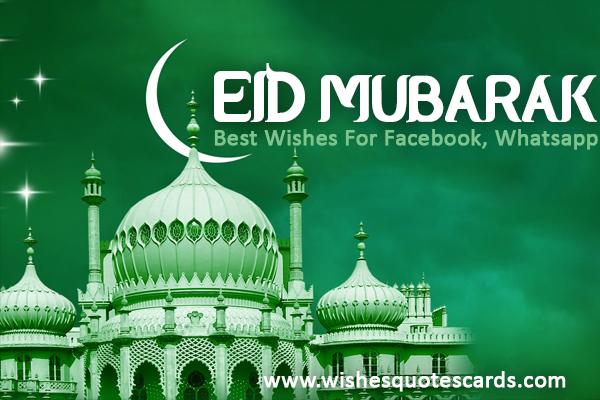 Best Eid Mubarak Wishes Facebook, Whatsapp