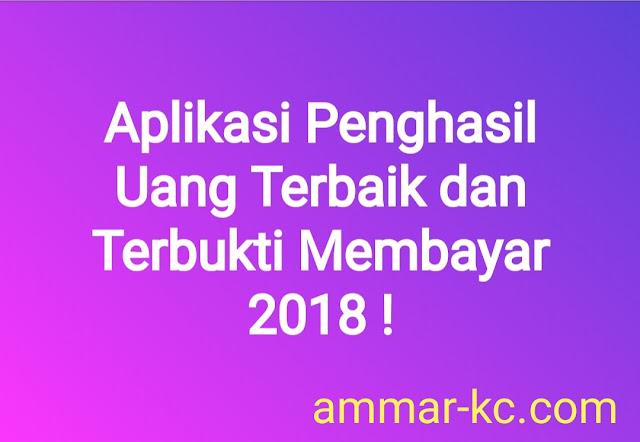 Aplikasi Penghasil Uang Terbaru 2018 - Terbukti Membayar !