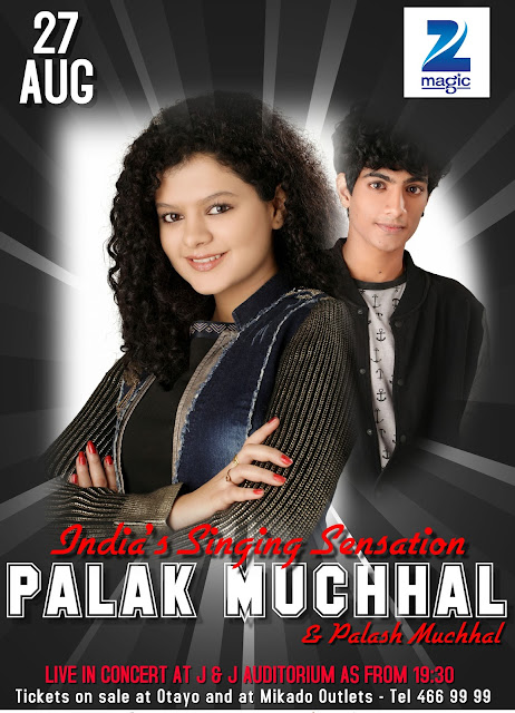 #ZeeMagic Presents PALAK MUCHHAL Live in Concert #Mauritus #27Aug @ZeeTVAfrica